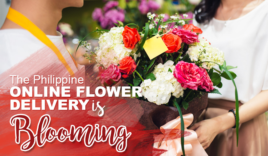 The Philippine Online Flower Delivery is Blooming